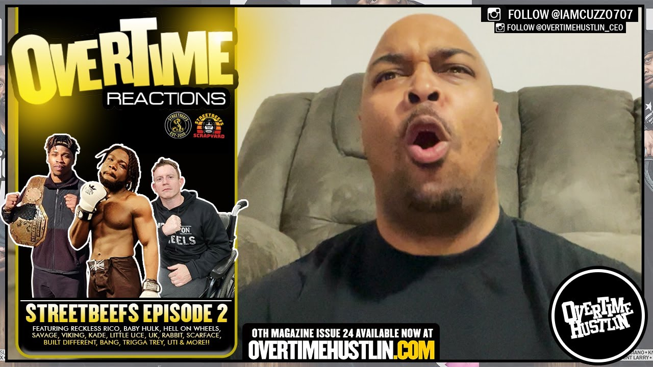 Overtime Reactions (StreetBeefs Episode 2) Hosted by Cuzzo