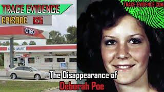 125 - The Disappearance of Deborah Poe