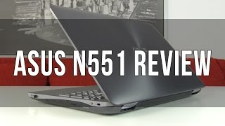 asus N551/ N551JK review