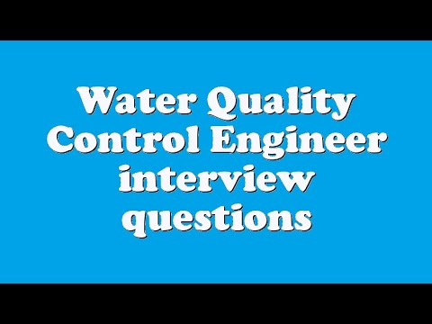 Water Quality Control Engineer interview questions