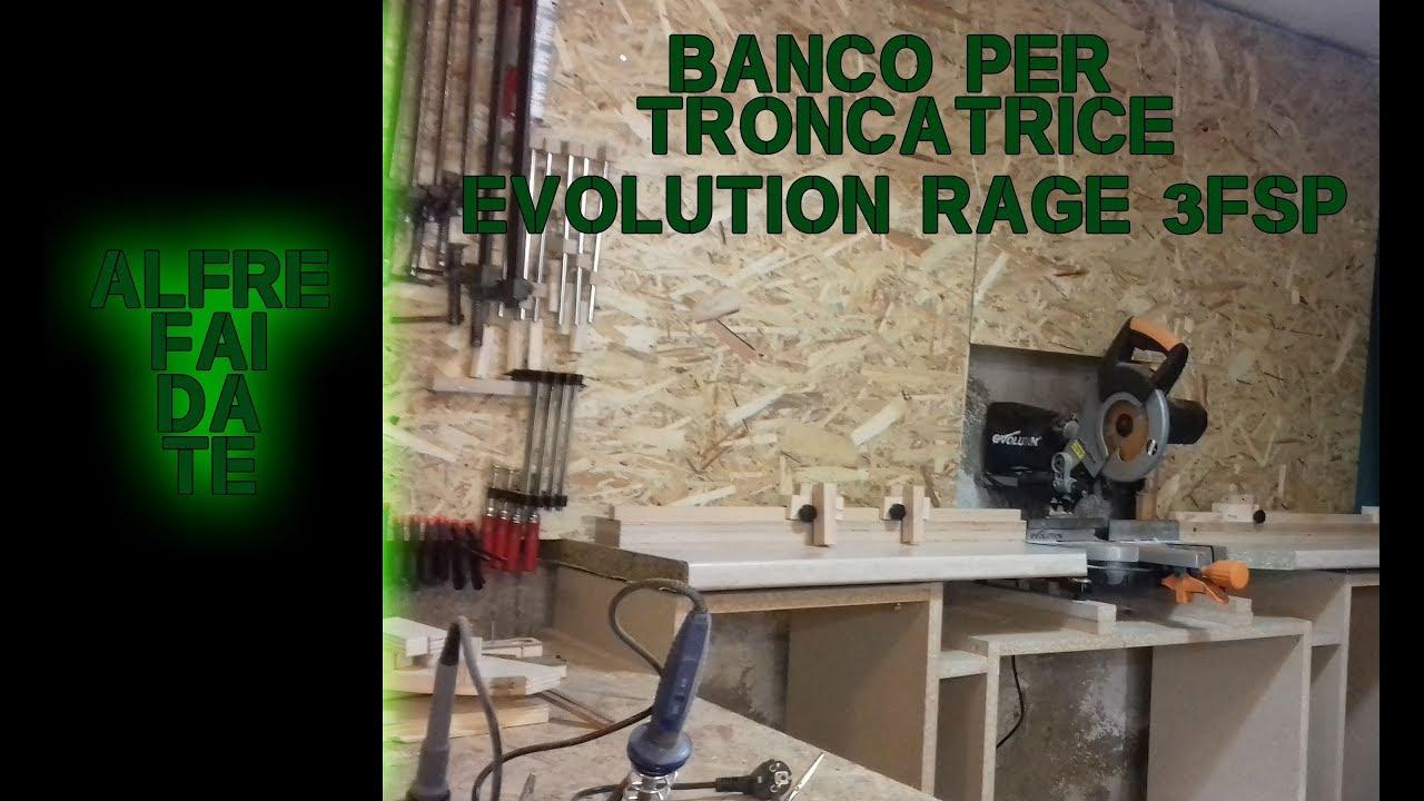 Banco Da Lavoro Per Troncatrice : Banco per troncatrice evolution rage fsp alfre fai da te youtube