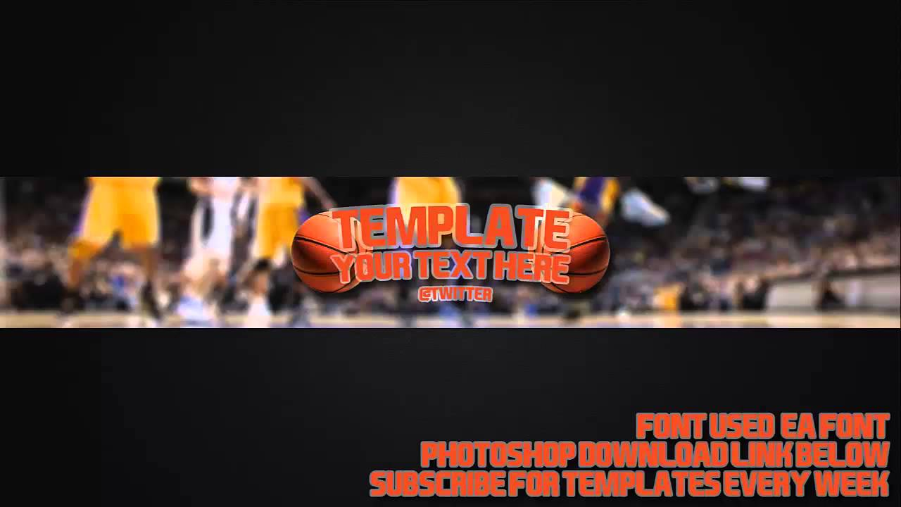 basketball channel art template 24 free photoshop download youtube. Black Bedroom Furniture Sets. Home Design Ideas