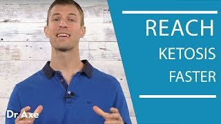 How To Get Into Ketosis Faster | Dr. Josh Axe