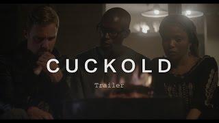 CUCKOLD Trailer | Festival 2015