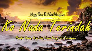 Ko Nada Terindah Napy Star ft Putu Bahagiana