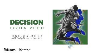 ONE OK ROCK - Decision (Orchestra ver.) | Lyrics Video | Sub español