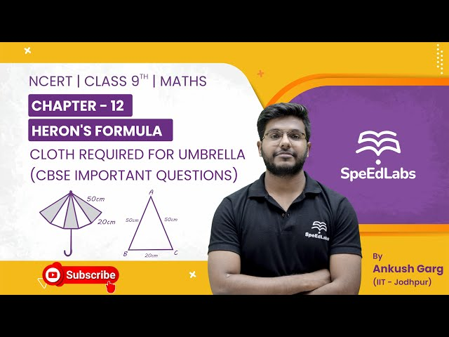 NCERT Class 9 Maths Chapter 12:Heron's Formula|Cloth required for Umbrella| CBSE Important Questions