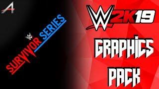WWE 2K19 Survivor Series Graphics Pack [ALEX 190]