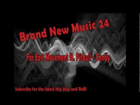 Far East Movement ft Pitbull  Candy HQ Brand New Music 24
