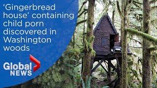 Washington park ranger discovers hidden 'Gingerbread house' containing child porn