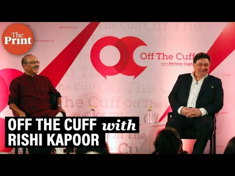 Where Rishi Kapoor spoke out as only he could, on ThePrint's Off The Cuff with Shekhar Gupta