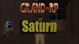 Новая жизнь! Grand RP Saturn