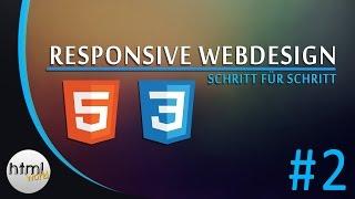 HTML5/CSS3 Tutorial: Responsive Webdesign erstellen // deutsch [#2]