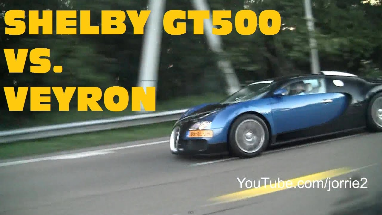 Ford Mustang Shelby Gt500 Vs Bugatti Veyron