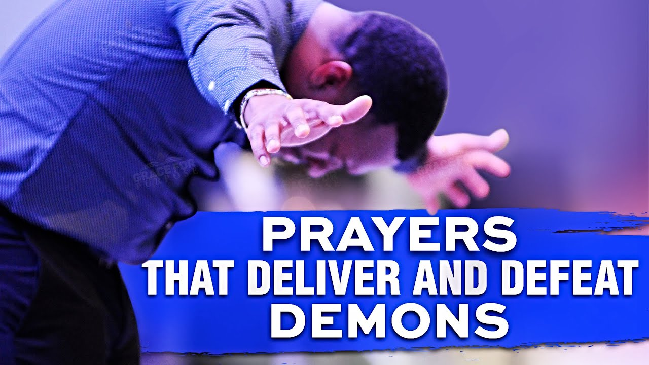 Prayers For Demon Deliverance and Freedom In Your Home | Powerful Warfare Prayers