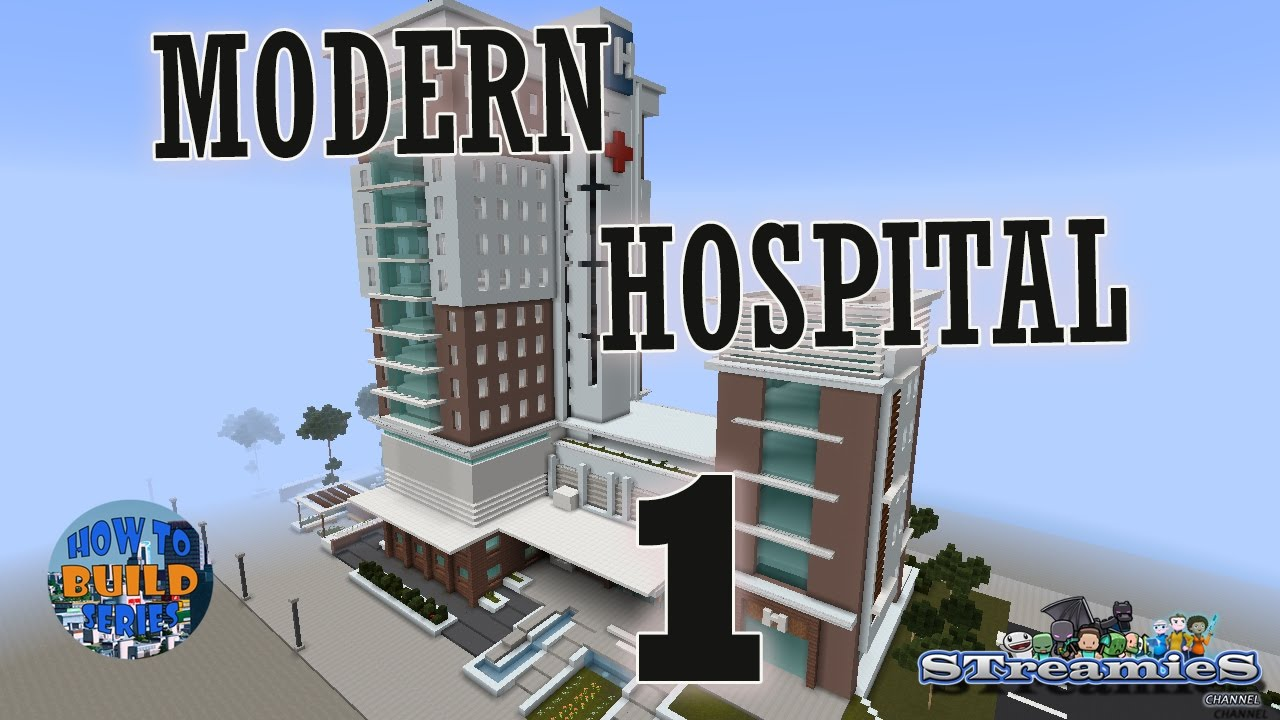 Minecraft How To Build Modern Hospital Part 1