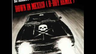 DJ Mighty Moves - Down In Mexico (Bboy Remix)