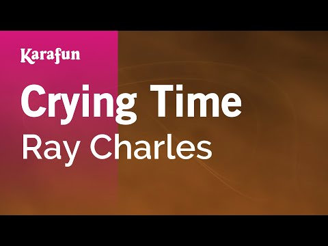 Karaoke Crying Time - Ray Charles *