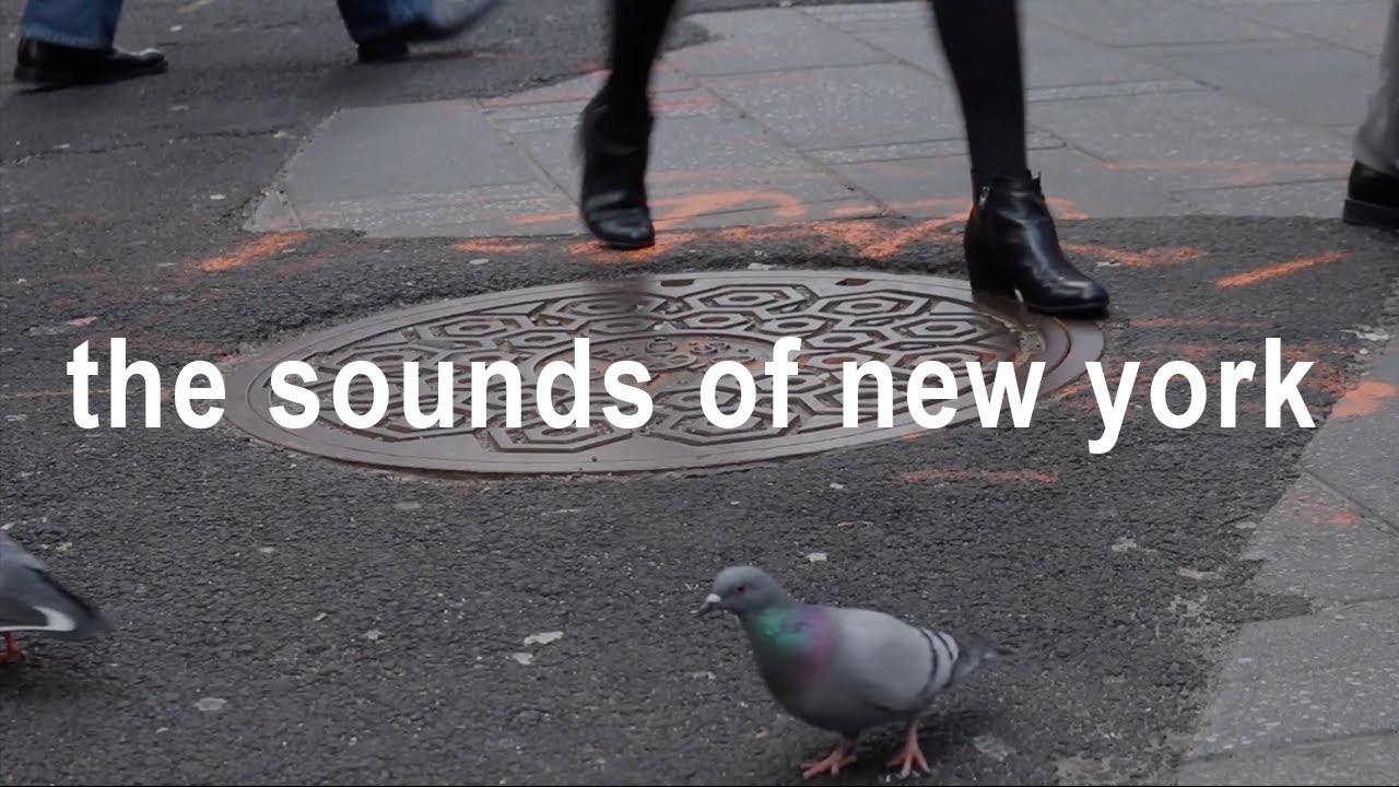 The Sounds of New York — NYC Travel Film