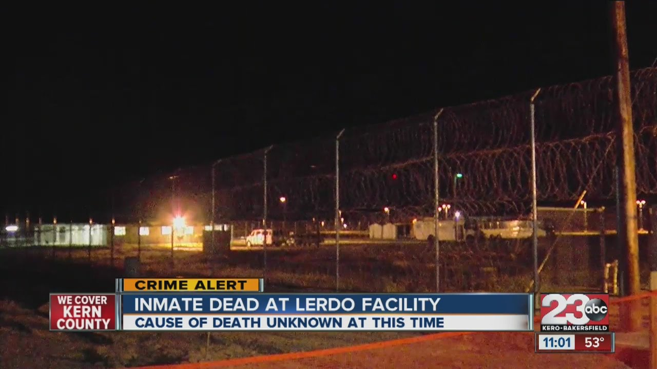 Inmate dead at Lerdo Facility