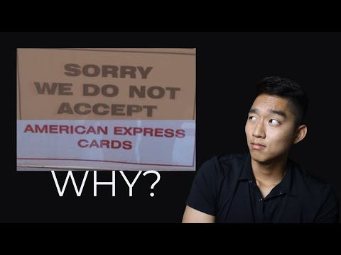 Why American Express Is NOT Accepted EVERYWHERE?