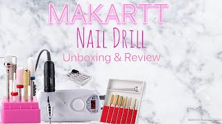 MAKARTT 30000 RPM Nail Drill Unboxing And Review