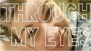 Through My Eyes 8.5 - Not Dying But Wishing You Were