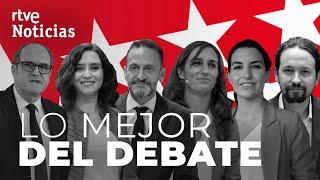 Los MEJORES MOMENTOS DEBATE de las ELECCIONES del 4M en MADRID (#PrimerDebateRTVE) | RTVE Noticias