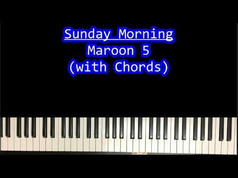 How To Play Sunday Morning Maroon 5 Piano Tutorial Youtube