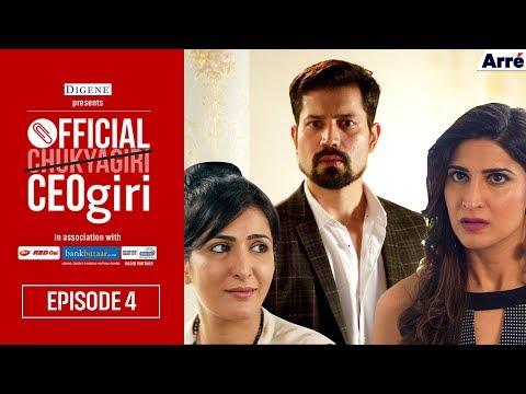 Official CEOgiri Episode 4 | Web Series