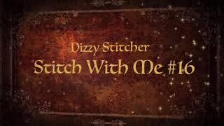 Stitch With Me #16