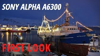 Sony Alpha a6300: First Look