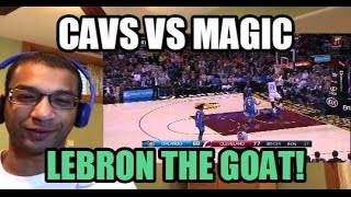 LEBRON GONNA LEAD CAVS TO CHAMPIONSHIP! Cleveland Cavaliers vs Orlando Magic HIGHLIGHTS (REACTION)