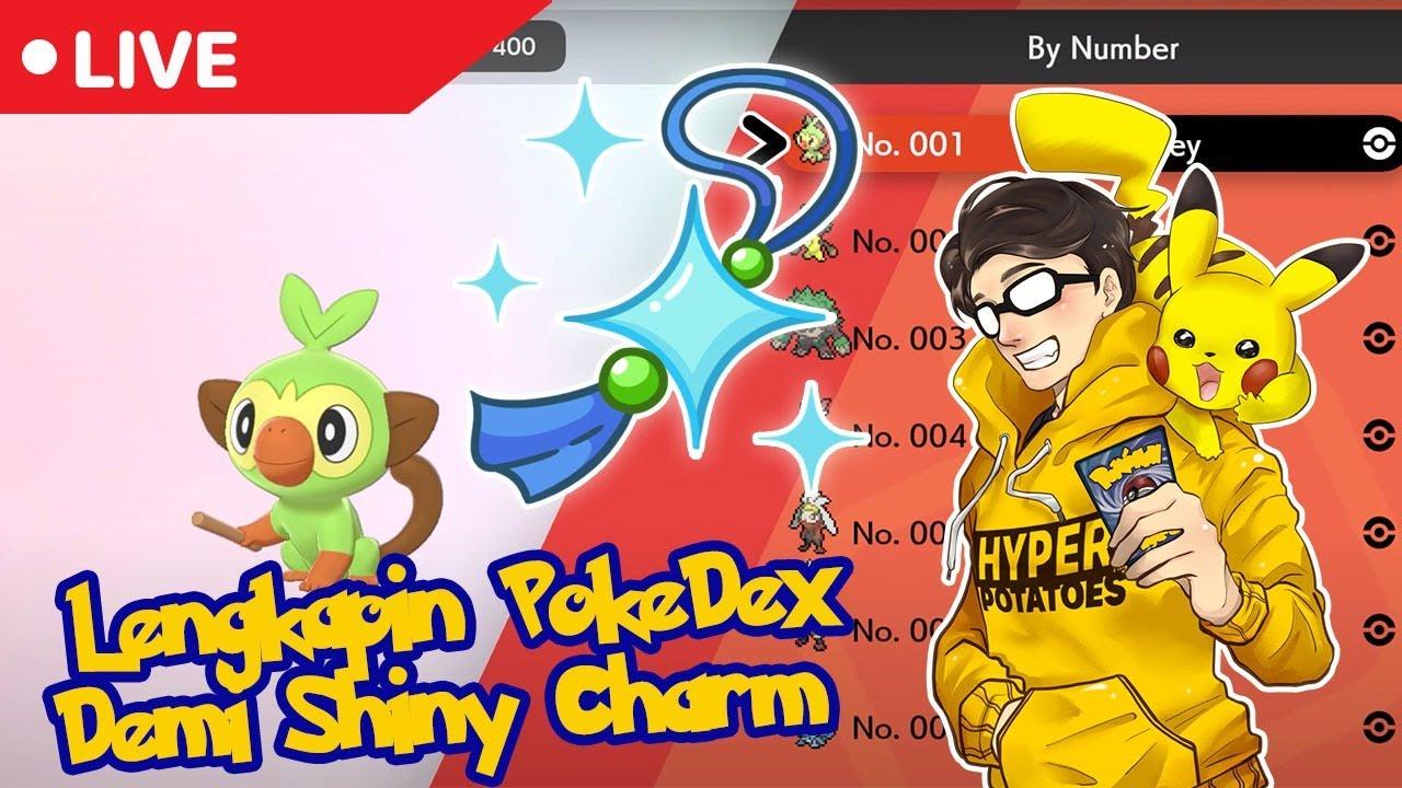 [LIVE] 129 LAGI!! Keliling Lengkapin PokeDex Demi Shiny Charm - Pokemon Sword