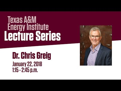 Energy Institute Lecture Series Dr Chris Greig