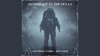 Astronaut In The Ocean (Ezhel Remix)