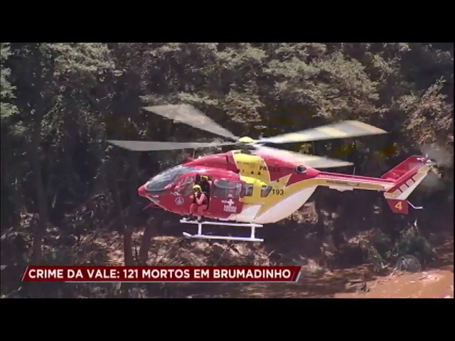 Sobe para 121 o número de mortos na tragédia de Brumadinho (MG)