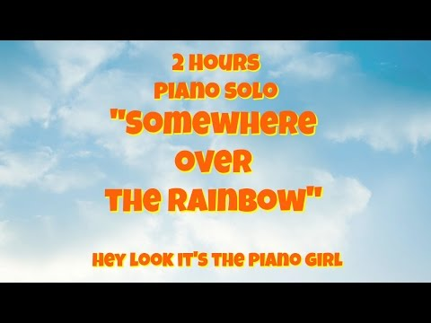 Relaxing 2 Hour Loop of Somewhere Over The Rainbow | Instrumental Piano | Sleep | Calming