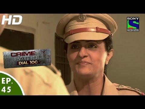 Crime Patrol Dial 100 - क्राइम पेट्रोल - Mardaani - Episode 45 - 15th December, 2015