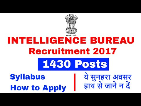 1430 Posts in Intelligence Bureau 2017 Recruitment , ये सुनह