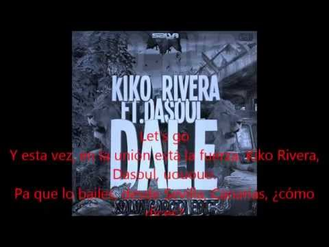 ¡Dale! Kiko Rivera ft Dasoul Letra