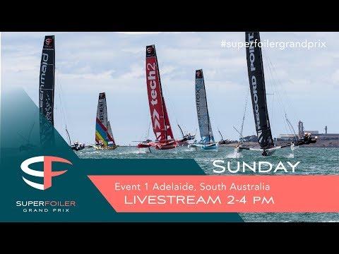 Superfoiler Live Stream Event 1 - Adelaide, Sunday