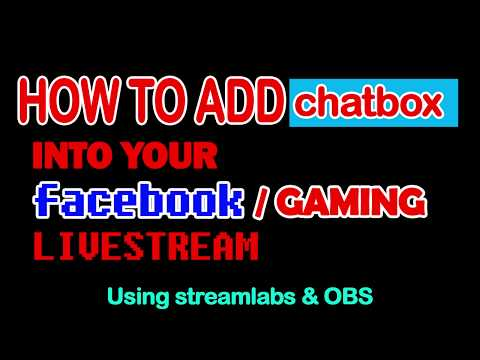 How To Add Live Chatbox On Facebook Stream - Streamlabs / OBS Tutorial