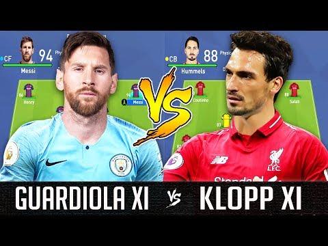 Guardiola XI VS Klopp XI - FIFA 19 Experiment