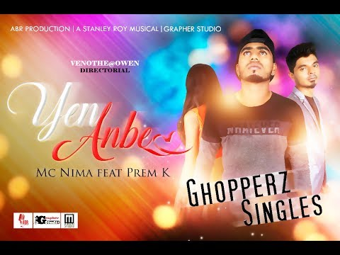Yen Anbe | Mc Nima Ft Prem K | Official Music Video
