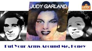 Judy Garland - Put Your Arms Around Me, Honey (HD) Officiel Seniors Musik