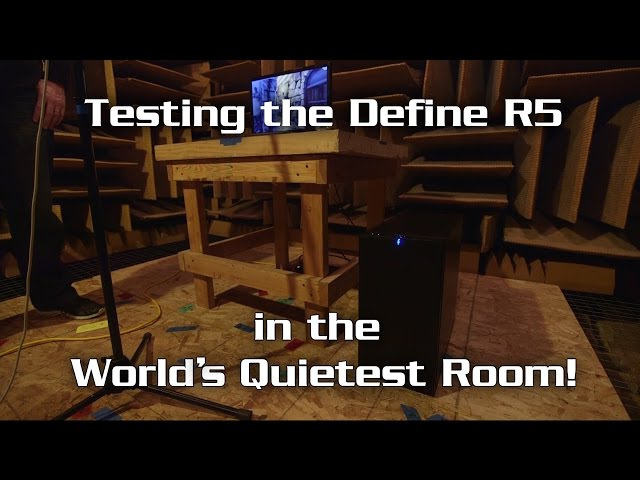 Fractal Design R5 Chassis Tested in The World\'s Quietest Room   eTeknix