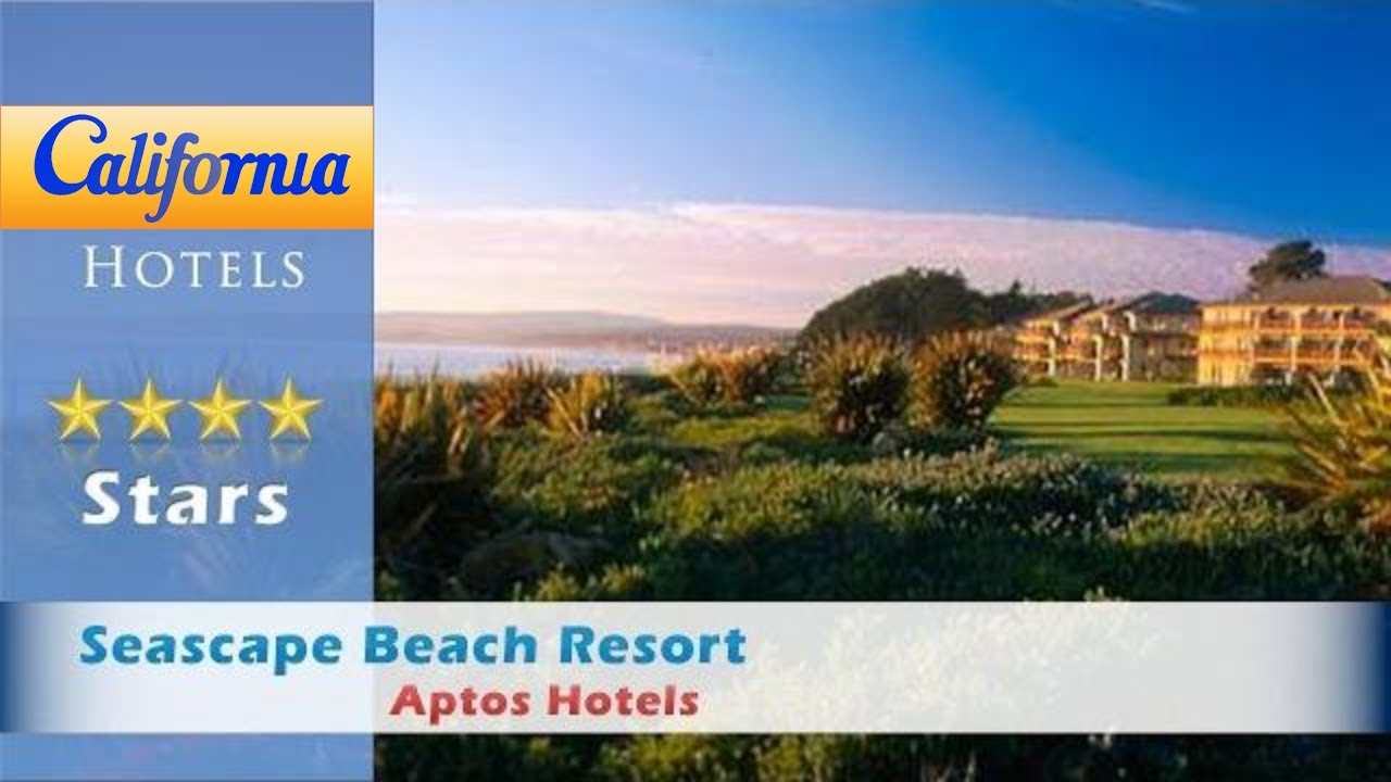 Seascape Beach Resort Aptos Hotels California