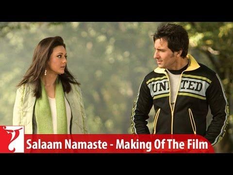 Making Of The Film - Salaam Namaste   Part 1   Saif Ali Khan   Preity Zinta