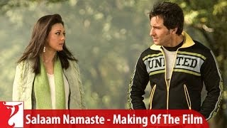Making Of The Film - Part 1 - Salaam Namaste